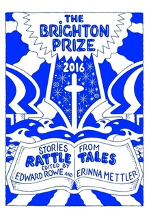 Brighton Prize 2016, Stories from Rattle Tales