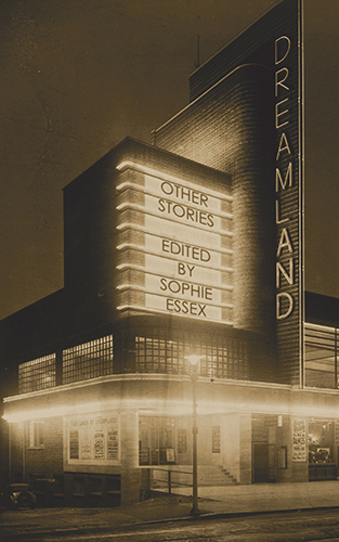Dreamland: Other STories, edited by Sophie Essex, published by Black Shuck Books
