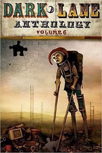 Dark Lane Anthology, Volume 6